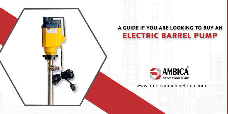 A guide if you are looking to buy an Electric Barrel Pump